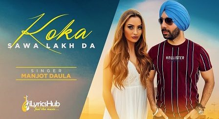 Koka Sawa Lakh Da Lyrics Manjot Daula