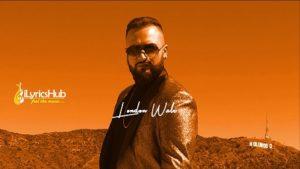 London Wale Lyrics - Gurj Sidhu