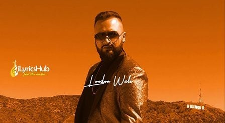 London Wale Lyrics - Gurj Sidhu