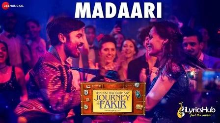Madaari Lyrics Vishal Dadlani & Nikhita Gandhi