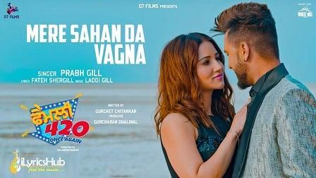 Mere Sahan Da Vagna Lyrics - Prabh Gill