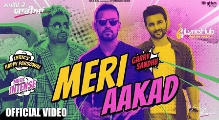 Meri Aakad Lyrics Garry Sandhu
