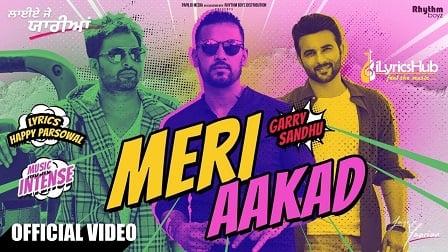 Meri Aakad Lyrics Garry Sandhu