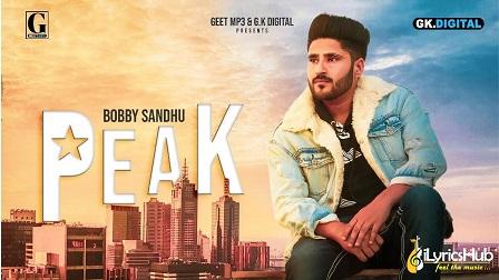 Peak Lyrics - Bobby Sandhu   Yung Delic