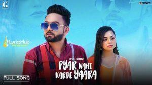 Pyar Nai Karde Yaara Lyrics Kevin Sidhu, Afsana Khan