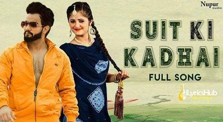 Suit Ki Kadhai Lyrics Masoom Sharma