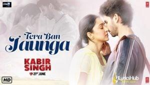 TERA BAN JAUNGA Lyrics - Kabir Singh | Akhil Sachdeva, Tulsi