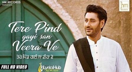 Tere Pind Gayi San Veera Ve Lyrics Harbhajan Mann