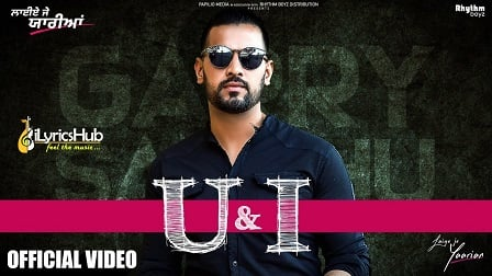 U & I Lyrics Garry Sandhu