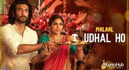 Udhal Ho Lyrics - Malaal | Adarsh Shinde