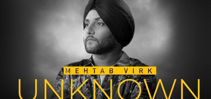 Unknown Lyrics Mehtab Virk