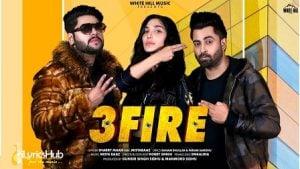 3 Fire Lyrics Sharry Mann