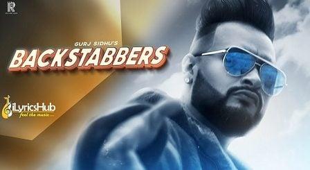 Backstabbers Lyrics Gurj Sidhu