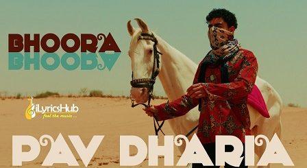 Bhoora Bhoora Lyrics Pav Dharia