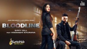Bloodline Lyrics Sippy Gill & Gurlez Akhtar