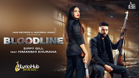 Bloodline Lyrics Sippy Gill & Gurlez Akhtar