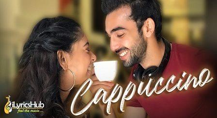 Cappuccino Lyrics R Naaz | Niti Taylor