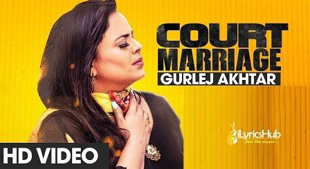 Court Marriage Lyrics Gurlez Akhtar