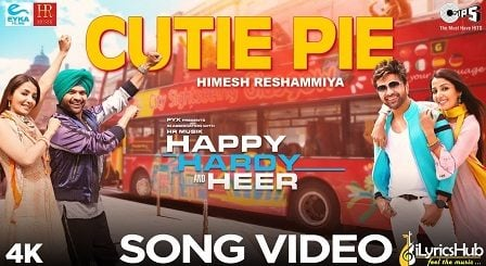Cutie Pie Lyrics Himesh Reshammiya