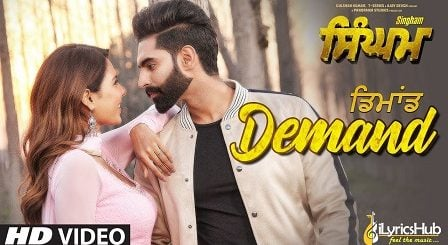 Demand Lyrics Singham | Parmish Verma