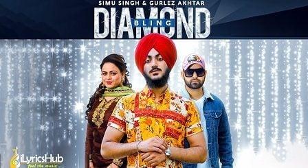 Diamond Bling Lyrics Simu Singh, Gurlez Akhtar