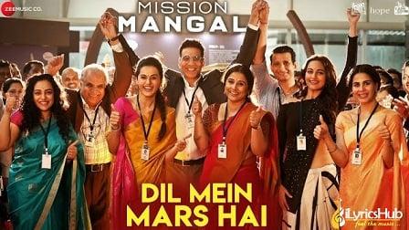 Dil Mein Mars Hai Lyrics Mission Mangal
