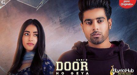 Door Ho Geya Lyrics Guri, Tanya | Sikander 2