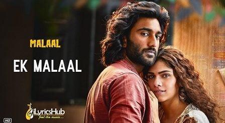 Ek Malaal Lyrics Malaal | Shail Hada