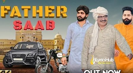 Father Saab Lyrics Khasa Aala Chahar