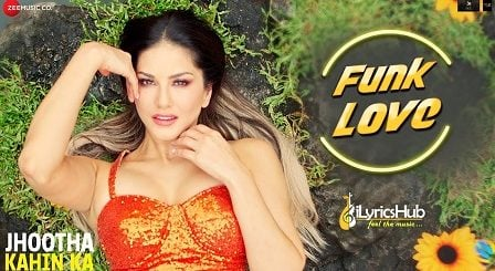 Funk Love Lyrics Jhootha Kahin Ka | Yo Yo Honey Singh