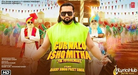 Gur Nalo Ishq Mitha Lyrics Yo Yo Honey Singh