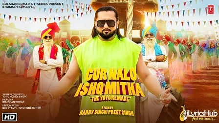 Gur Nalo Ishq Mitha Lyrics Yo Yo Honey Singh