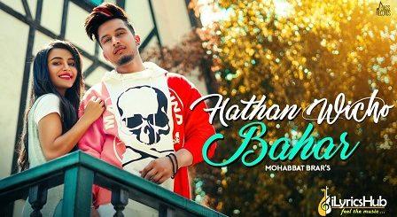 Hathan Wicho Bahar Lyrics Mohabbat Brar