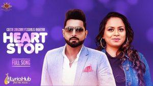 Heart Stop Lyrics Geeta Zaildar, Gurlej Aukhtar