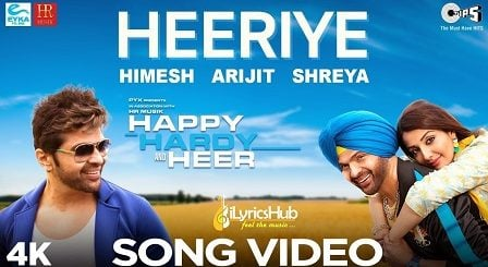 Heeriye Lyrics Happy Hardy And Heer | Arijit Singh