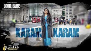 Karam Karam Lyrics Code Blue | Altamash Faridi