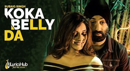 Koka Belly Da Lyrics Subaig Singh