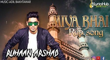Miya Bhai Hyderabadi Lyrics - Ruhaan Arshad