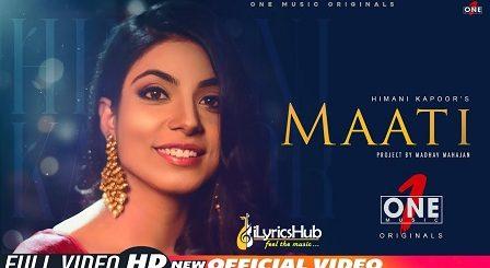 Maati Lyrics Himani Kapoor