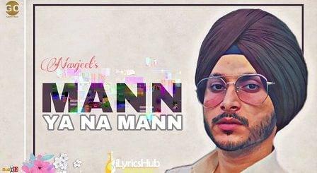 Mann Ya Na Mann Lyrics Navjeet