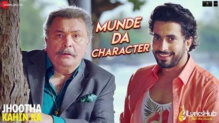 Munde Da Character Lyrics Jhootha Kahin Ka
