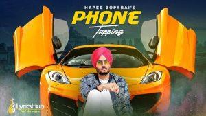 Phone Tapping Lyrics Hapee Boparai