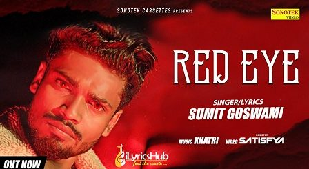 Red Eye Lyrics Sumit Goswami