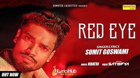 Red Eye Lyrics Sumit Goswami
