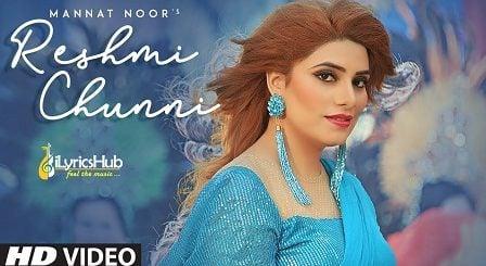 Reshmi Chunni Lyrics Mannat Noor