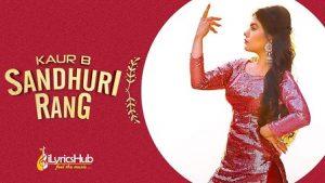 Sandhuri Rang Lyrics Kaur B