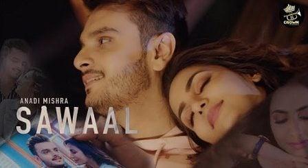 Sawaal Lyrics Anadi Mishra