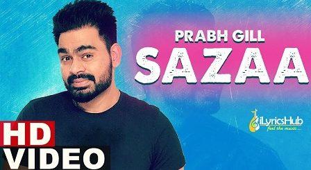 Sazaa Lyrics Prabh Gill
