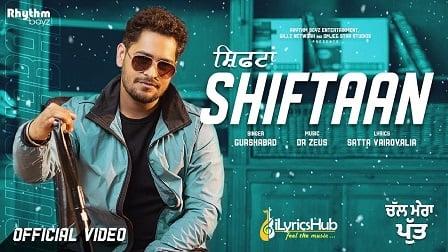 Shiftaan Lyrics Gurshabad | Chal Mera Putt