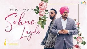 Sohne Lagde Lyrics Sidhu Moose Wala | The PropheC